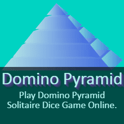 Play Domino Pyramid Solitaire Dice Game Online